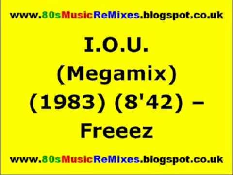 I.O.U. (Megamix) - Freeez   Arthur Baker   80s Club Mixes   80s Club Music   80s Dance Music