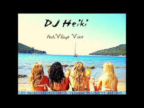 Village Voice feat. Dj Heiki  - Merele