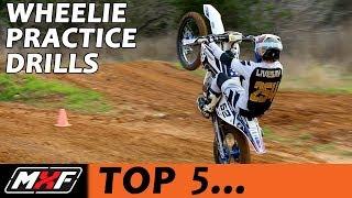 Top 5 Dirt Bike Wheelie Practice Drills - How to Wheelie Better Quickly!!