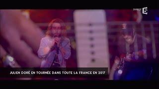 Julien Doré - C à vous - 05/09/2016