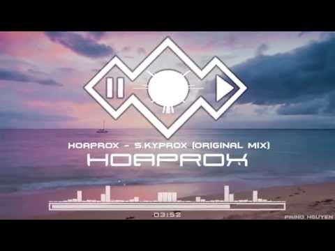 Hoaprox - S.K.Y.Prox (Original Mix ) (Official Audio )
