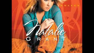 Natalie Grant- What Are You Waiting For