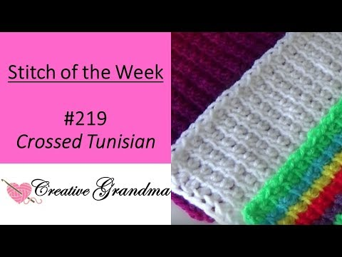 Stitch Of The Week 219 Crossed Tunisian Stitch (Free Pattern At The End Of Video)