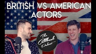 British VS American Actors Feat. Brian Pater | Callback Podcast EP5