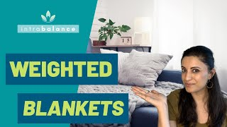 Do Weighted Blankets Help You Sleep?