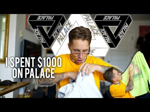 I SPENT $1000 ON PALACE UNBOXING