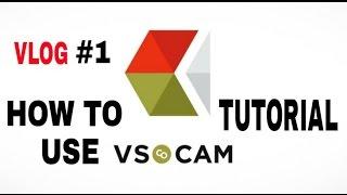 VLOG #1 - HOW TO USE VSCO TUTORIAL
