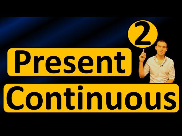 2. Английский: PRESENT CONTINUOUS / НАСТОЯЩЕЕ ПРОДОЛЖЕННОЕ (Max Heart)