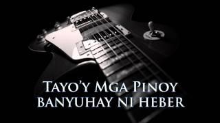 BANYUHAY NI HEBER - Tayo