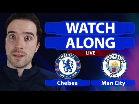 Chelsea 1-0 Man City FA Cup LIVE WATCHALONG