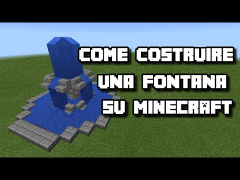 COME COSTRUIRE UNA FONTANA SU MINECRAFT ⚫ TUTORIAL ...