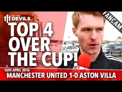 Top 4 Over The Cup! | Manchester United 1-0 Aston Villa | FANCAM