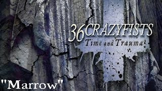 36 Crazyfists - Marrow - Time and Trauma [2015]