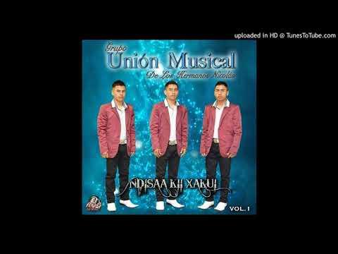 08 Grupo Union Musical-Ndisaa kii xakui