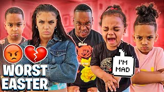 THE WORST EASTER EVER **EVERYTHING RUINED**