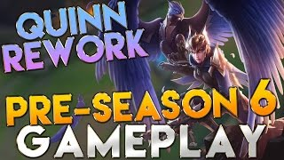 [Season 6] Quinn Rework Gameplay Mid - League of Legends Pre Season 6 Gameplay
