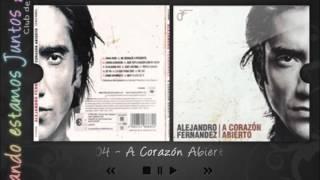 Alejandro Fernández, A Corazón Abierto - Me Dediqué A Perderte (Versión Salsa)