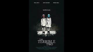 Зловещая двойня - The Terrible Two. Фильм ужасов,триллер.