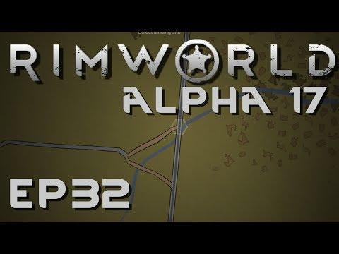 RIMWORLD ALPHA 17 | Storage Fire | Ep 32 | Let's Play RimWorld!