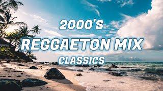 2000's REGGAETON CLASSICS MIX - Daddy Yankee, Tego Calderon, Don Omar, Nicki Jam +