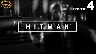 MWG -- Hitman (2016) -- Episode 4