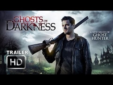Ghosts Of Darkness Official Trailer  1  2017   HD  Poster