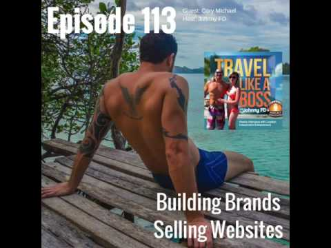 Ep 113 - Building Brands, Selling Websites