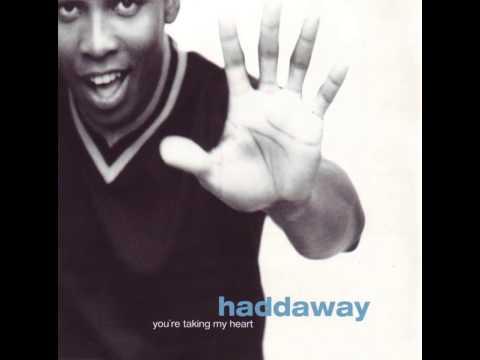 Haddaway - You're Taking My Heart (DJ Stevie Steve's Radio Edit)