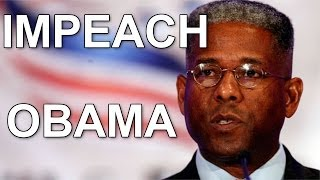 Impeach Obama Movement Surges Allen West Demands Congress Acts