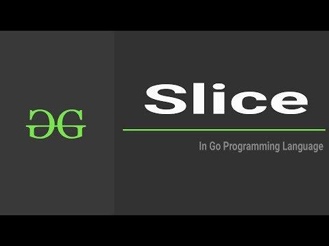 Slice (Go Programming Language)| GeeksforGeeks thumbnail
