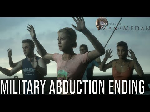 Man of Medan Ending   Military Abduction Everyone Lives The Dark Pictures Anthology Man of Medan