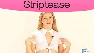 Que mettre pour faire un striptease?