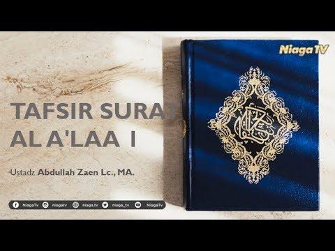 [Live Mutiara Ilmu]  TAFSIR AL QURAN : SURAT AL 'ALAA Ayat Ke - 1  - Ustadz Abdullah Zaen Lc., MA.