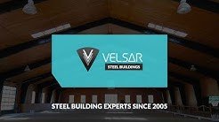 Velsar Steel Buildings - What We Do