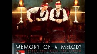 Memory Of A Melody Break Away