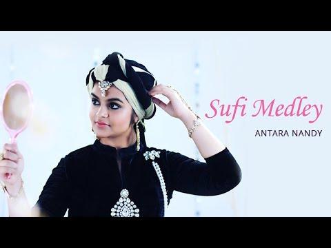 Sufi Medley (Arziyaan   Afreen   Maula Mere Maula   Allah Ke Bande)    Antara Nandy & Keethan