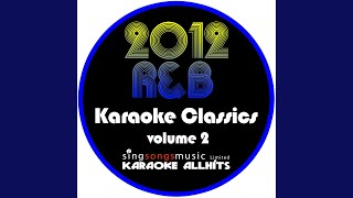 Down On Me (Originally Performed by Jeremih feat 50 Cent) (Karaoke Instrumental)