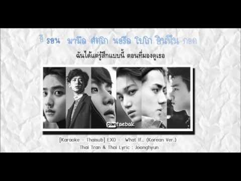 [Karaoke - Thaisub] EXO - What if ... (Korean ver.)