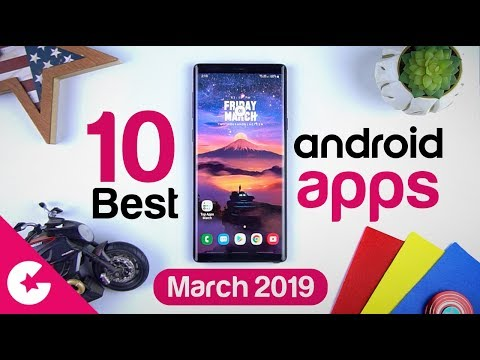 Top 10 Best Apps for Android - Free Apps 2019 (March)