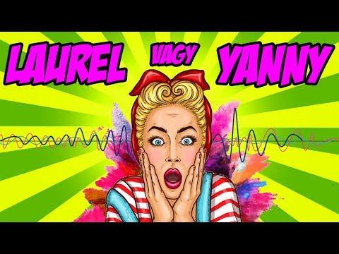 """""""LAUREL"""" vagy """"YANNY"""" ??? Ha Laurel-t hallottál, akkor..."""