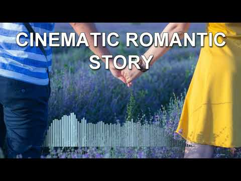 Cinematic Romantic Story