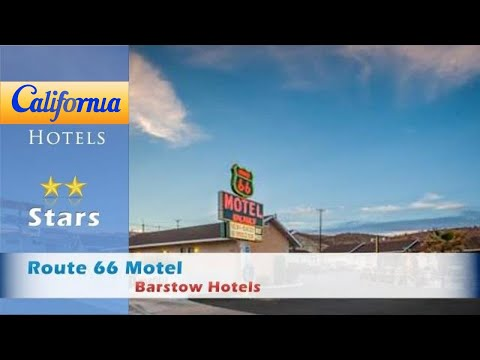 Route 66 Motel, Barstow Hotels - California