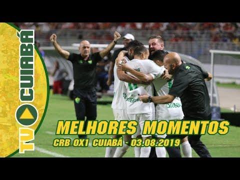 MELHORES MOMENTOS: CRB 0x1 Cuiabá - Série B - 03/08/2019
