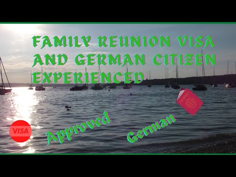 Family Reunion Visa and German Citizen sharing my experienced.
