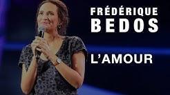 Frédérique Bedos - L' amour #convapm17