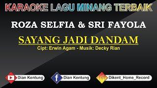 Download Mp3 Sayang Jadi Dandam - Karaoke Minang Terbaru