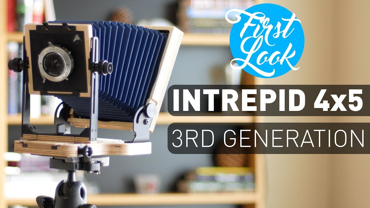 The Intrepid Camera 4x5 3rd Generation First Look