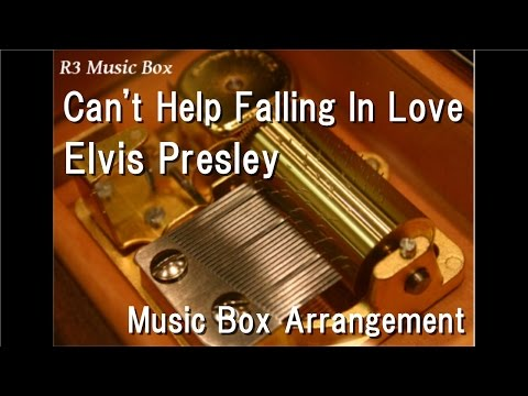 Can&39;t Help Falling In LoveElvis Presley  Box