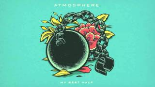 Atmosphere - My Best Half (Official Audio)