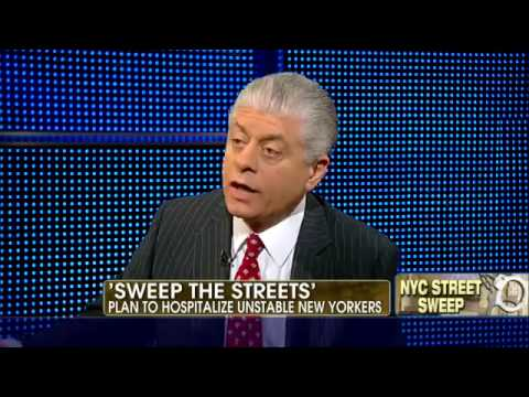 Judge Napolitano on NYC's Plan to Round Up Mentally Ill Who Don't Take Court-Ordered Medication